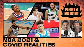 NBA COVID Realities, Bradley Beal, Battle For NY  | WHAT'S BURNIN' | Ep 3 | SHOWTIME Basketball