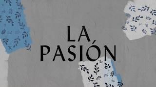 La Pasión (Lyric Video) - Hillsong Worship