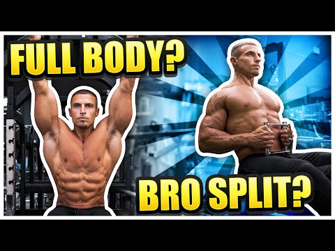 Full Body vs Bro Split Which Is Best?