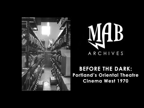 Before The Dark: Portland's Oriental Theatre - Cinema West 1970 - MAB Archives