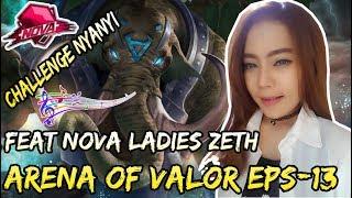 BARENG ZETH NOVA LADIES, CHALLENGE SKOR TERKECIL HARUS NYANYI - ARENA OF VALOR #13