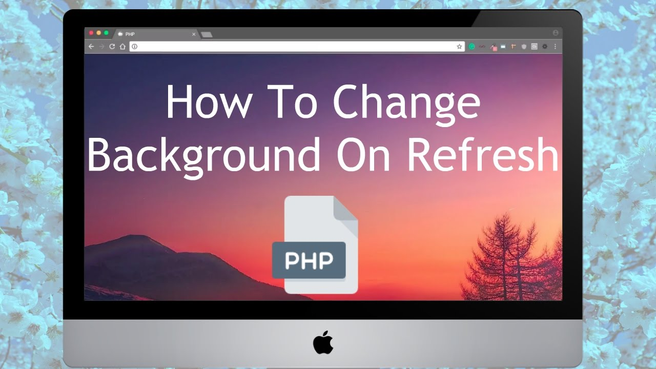 How To Change Background On Refresh Using PHP   The Awkward Dev