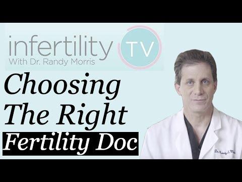 How do I pick the right fertility doctor? | Infertility TV