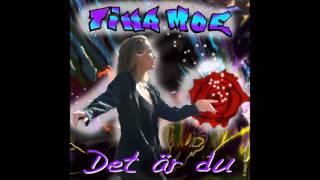 Det Är Du   Tina Moe