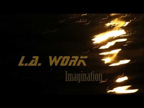 L.A. Work