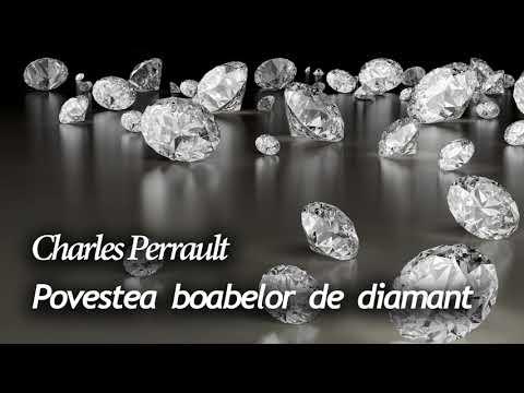 CHARLES PERRAULT - Povestea Boabelor De Diamant