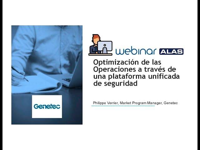 Optimización de operaciones a través de una plataforma unificada de seguridad
