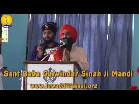 Sant Baba Sucha Singh ji - 12th Barsi (2014) :  Baba Gurvinder Singh ji Mandi
