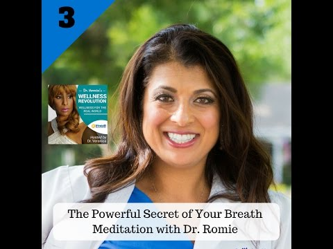 3: The Powerful Secret of Your Breath – Meditation with Dr  Romie - Dr. Veronica Anderson