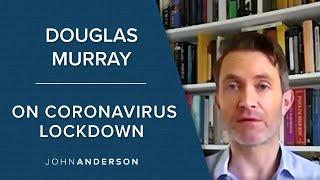 Direct | Douglas Murray | On Coronavirus Lockdown