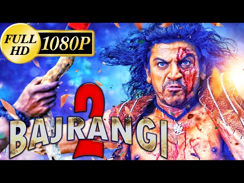 Bajrangi 2 (2017) New Released Hindi Movie | Shiva Rajkumar