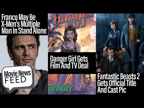 James Franco In X-Men Spin-Off, Danger Girl, Rampage Trailer - The Movie News Feed