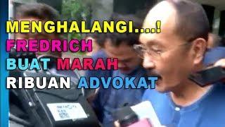 Fredrich Yunadi Buat Marah Besar Ribuan Advokat | Fredrich Yunadi Selalu Halangi KPK
