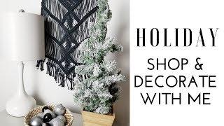 CHRISTMAS SHOP & DECORATE WITH ME 2018 | Scandinavian/ Minimalist Home Tour