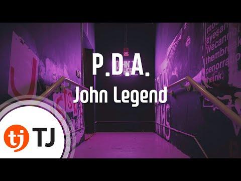 [TJ노래방] P.D.A. (We Just Don't Care) - John Legend / TJ Karaoke