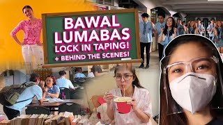 BAWAL LUMABAS Lock-In Taping + Behind The Scenes!