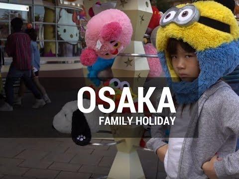Osaka 2016 Family Holiday