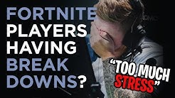 Fortnite Pros Having Breakdowns.. Pressures from World Cup too Much