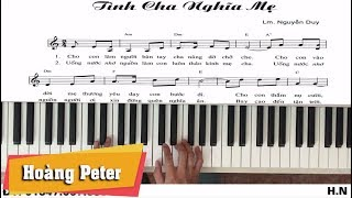 Hướng dẫn đệm Piano:Tình Cha Nghĩa Mẹ - l N.Duy l - Hoàng Peter