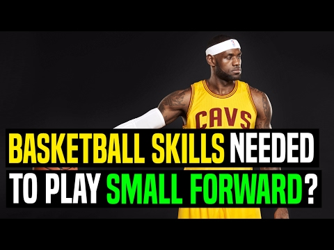 Basketball Skills Needed To Play Small Forward? | Dre Baldwin