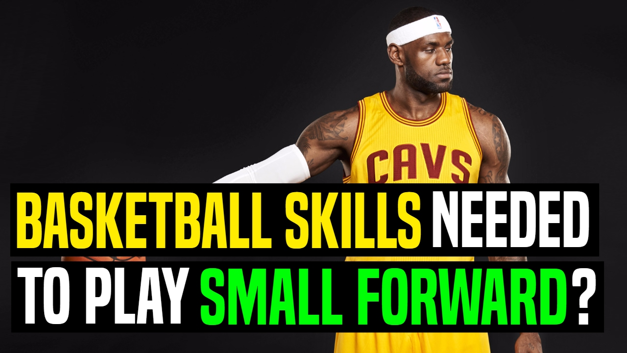 How to Play Small Forward