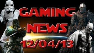 Gaming News 12/04: Dark Souls 2, Star Wars Battlefront 3, Batman Arkham Origins...