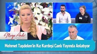 Mehmet Taşdelen'in kız kardeşi canlı yayında anlatıyor - Müge Anlı ile Tatlı Sert 6 Eylül 2019