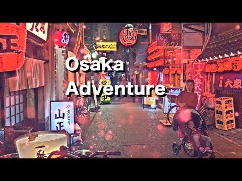 Osaka Adventure