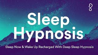 Sleep Hypnosis   Slęep Now & Wake Up Recharged With Deep Sleep Hypnosis