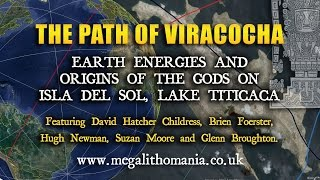 The Path of Viracocha: Earth Energies & Origins of the Gods on Isla del Sol, Lake Titicaca