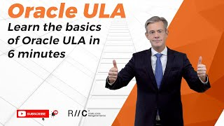 Learn the basics of Oracle ULA in 6 minutes