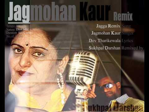 Jagmohan Kaur - K Deep - Jagga Jammya Remix - remixed by Dollar D ($D) | Old Punjabi Songs