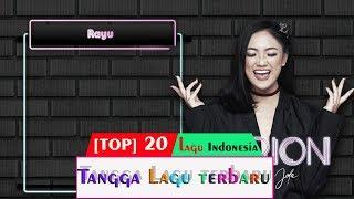 [TOP 20] Tangga Lagu Indonesia Terbaru  Edisi  30 Juli 2019 | Lagu Terbaru Indonesia