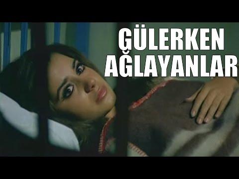 Gülerken Ağlayanlar - Türk Filmi