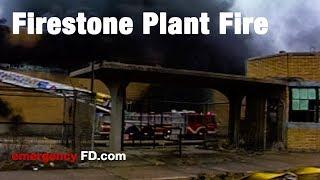 Firestone Plant Fire