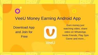 VeeU – Money Earning Funny Videos App   Android Earning App