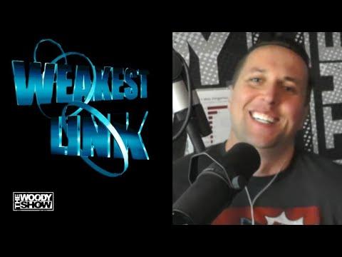Woody Show Weakest Link