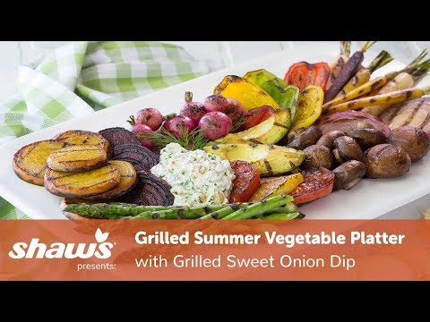 grilled-summer-vegetable-platter-with-grilled-sweet-onion-dip- -simple-sides- -shaw's