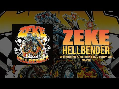 ZEKE - Working Man/Hellbender/County Jail (Official Audio)