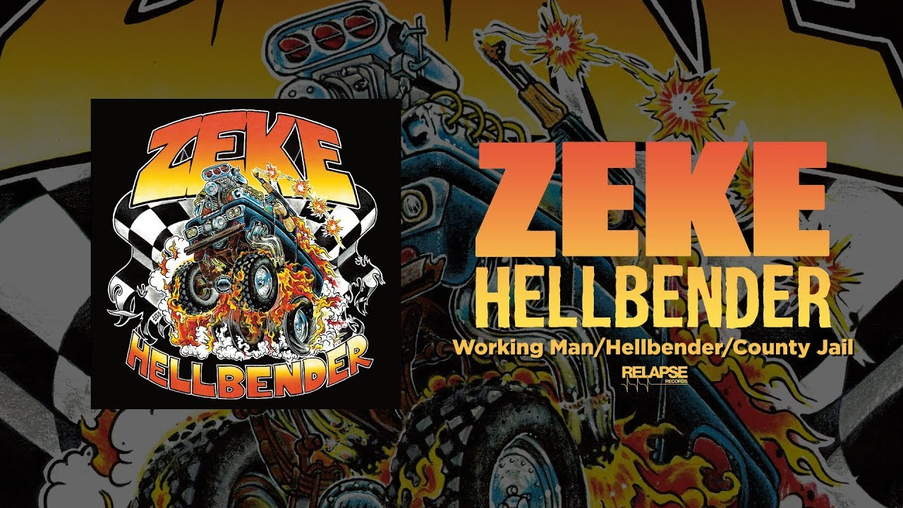 zeke-working-man-hellbender-county-jail-official-audio-relapserecords
