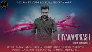 CHAVANPRASH - KARMA | SULAKHAN CHEEMA | THE BOSS | LATEST PUNJABI SONG | MALWA RECORDS