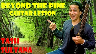 Beyond The Pine - Guitar Lesson - Tash Sultana Easy Guitar Tutorial