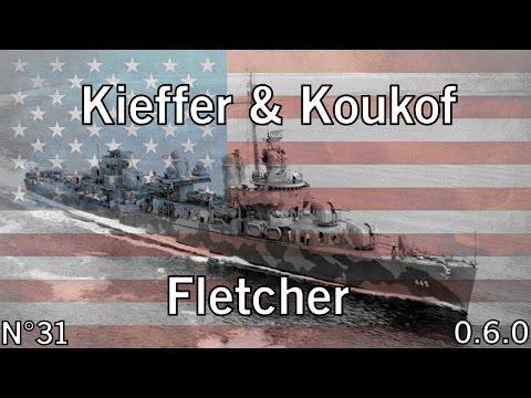 World of Warships- 0.6.0 - Fletcher - Okinawa - HD