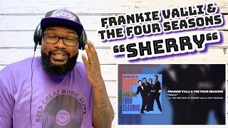 Frankie Valli & The Four Seasons - Sherry | REACTION