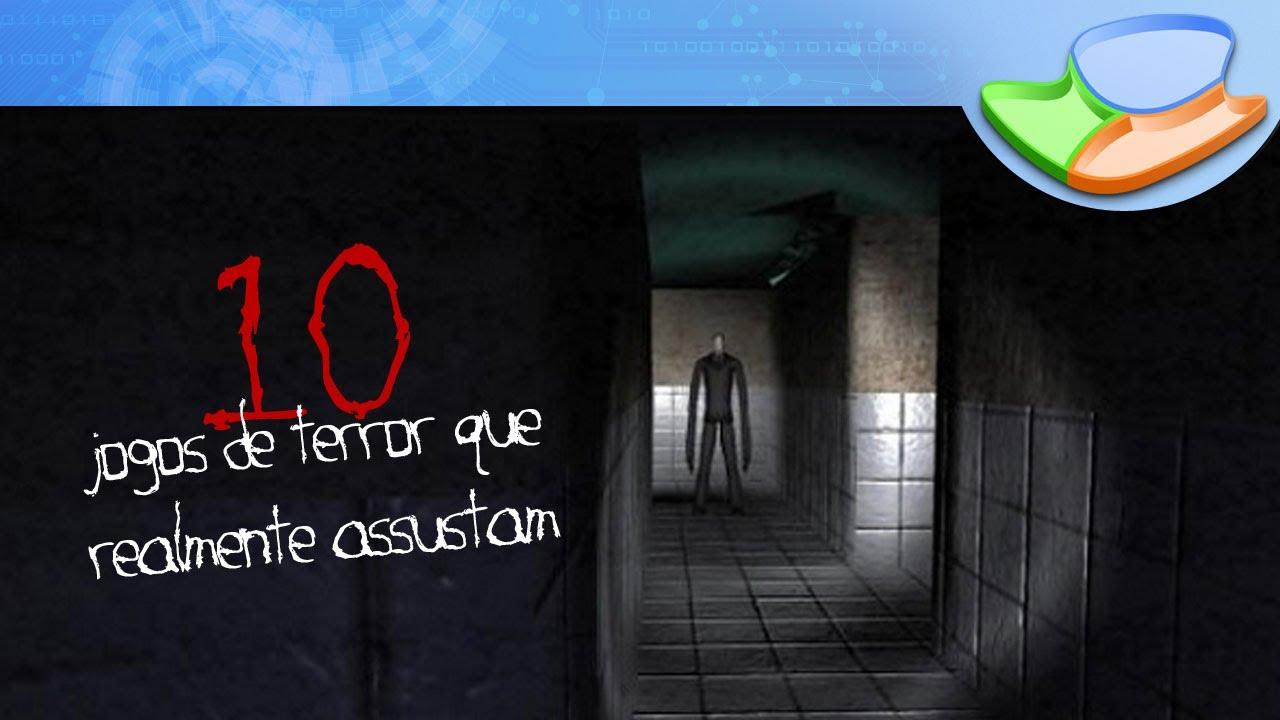 10 Jogos De Terror Que Realmente Assustam [Seleção