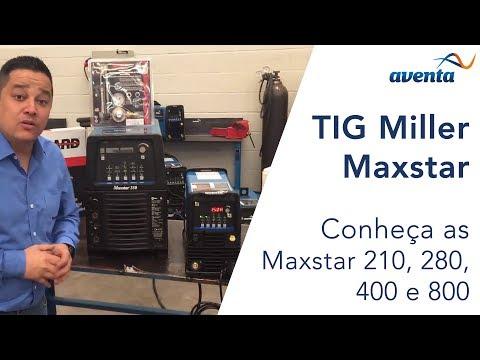 Maxstar TIG Miller 210, 280, 400, 800   Aventa.com.br