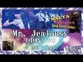 マチャ☆唄ってみた309♪Mr.Jealousy/中島健人[Sexy Zone]♪