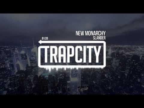 Slander - New Monarchy
