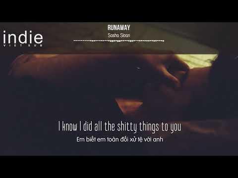 [Vietsub+Lyrics] Sasha Sloan - Runaway