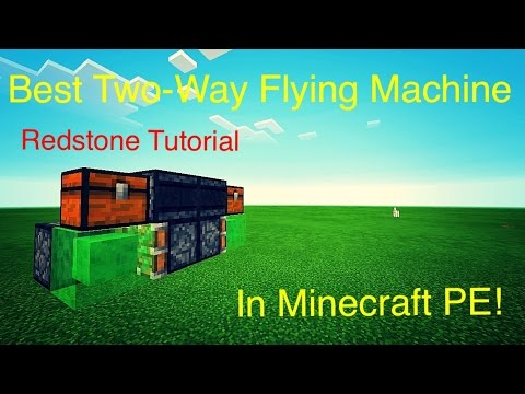 MCPE|BEST TWO WAY FLYING MACHINE IN MINECRAFT! Redstone tutorial!